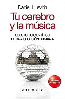 Tu cerebro y la música (NO FICCION) (Spanish Edition)