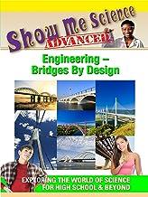 Show Me Science Engineering - Bridges By Design