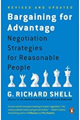 Bargaining for Advantage: Negotiation Strategies for Reasonable People Kindle Edition
