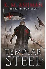 Templar Steel: The Battle of Montgisard (The Brotherhood Book 1) (English Edition) Formato Kindle