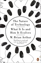 The Nature of Technology: What It Is and How It Evolves (English Edition)