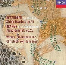 Beethoven: String Quartet No. 11 Op. 95 , Brahms: Piano Quartet No. 1 Op. 25
