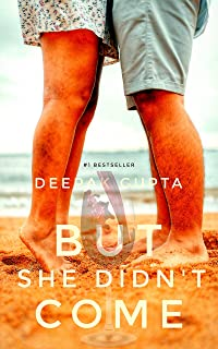 But She Didn't Come: A Novel