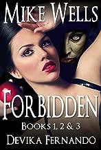 Forbidden, Books 1, 2 & 3: A Novel of Love and Betrayal (Forbidden Romantic Thriller Series Book 123)