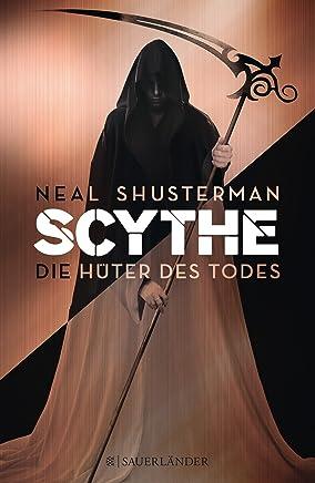 Scythe Die Hüter des TodesNeal Shusterman