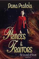 PRINCES & TRAITORS: The Journals of Voren, Book 3 Kindle Edition
