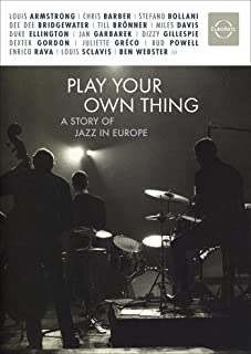 Play your own Thing - The first Movie on European Jazz