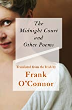 The Midnight Court: And Other Poems