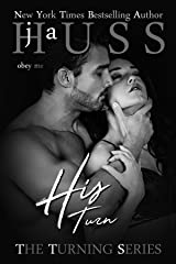 His Turn (The Turning Series Book 3) Kindle Edition