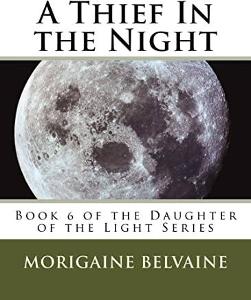 A Thief In the Night: Book 6 of The Daughter Of The Light Series