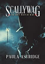 Scallywag: The Dirty Ways of War
