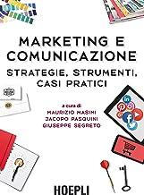 Permalink to Marketing e comunicazione: Strategie, strumenti, casi pratici PDF
