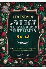 Les enigmes d'Alice au pays des merveilles (French Edition) Kindle Edition