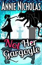 Not Her Gargoyle (Not This Series Book 5)