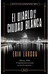 El diablo en la Ciudad Blanca (Ariel) (Spanish Edition) Kindle Edition
