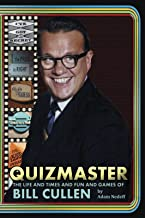 Quizmaster: The Life and Times and Fun and Games of Bill Cullen