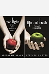 Twilight Tenth Anniversary/Life and Death Dual Edition: Twilight Reimagined (Twilight Saga Book 12) Kindle Edition