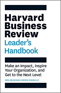 Harvard Business Review Leader's Handbook: Make an Impact, Inspire Your Organization, and Get to the Next Level