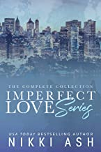 Imperfect Love Series: The Complete Collection