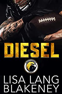 Diesel: A Football Romance (The Nighthawk Series Book 3)