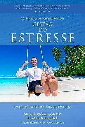 GESTÃO DO ESTRESSE: Um Guia Completo para o Bem-Estar (Portuguese Edition)