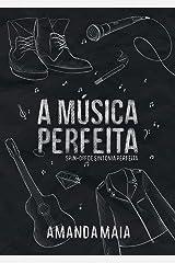A Música Perfeita: Spin-Off de Sintonia Perfeita eBook Kindle