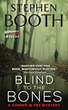 Blind to the Bones: A Cooper & Fry Mystery (Cooper & Fry Mysteries Book 4)