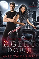 Agent Down: Region Two Series Book Two Kindle Edition