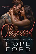 Obsessed (Whiskey Run Book 3)