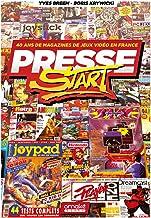 Presse Start - 40 ans de magazines de jeux vidéo en France (French Edition)