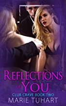Reflections of You (Club Crave Book 2) (English Edition)