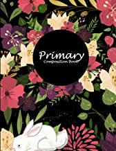 """Primary Composition Book: Floral Book, Wide Ruled Primary Composition Notebook 120 Pages Large Print 8.5"""" x 11"""" Kids Schoo..."""