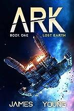 Lost Earth (Ark: Book 1)