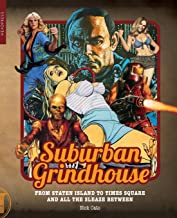 Suburban Grindhouse: From Staten Island to Times Square and All the Sleaze Between