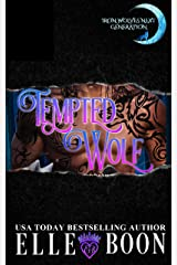 Tempted Wolf (Iron Wolves Next Generation Book 2) Kindle Edition