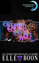 Tempted Wolf (Iron Wolves Next Generation Book 2)