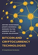 Bitcoin and Cryptocurrency Technologies: A Comprehensive Introduction