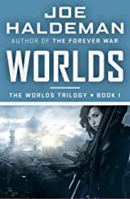 Worlds (The Worlds Trilogy Book 1)