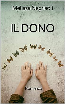 IL DONO: Romanzo