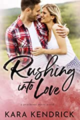 Rushing Into Love: A small-town sports romance (Peachtree Grove Series Book 1) Kindle Edition
