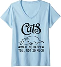 Womens Cats Make Me Happy You Not So Much Cat Lover Gift V-Neck T-Shirt