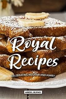 Royal Recipes: Celebrating Meghan and Harry
