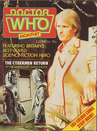 Doctor Who - A marvel Monthly No.66 (July 1982) (Peter Davison cover): Cybermen Return in the Adventure Earthshock, Sarah Sutton Interview, Patrick Troughton in The Highlanders; Tides of Time part 6