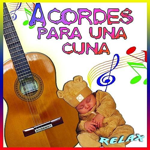 Acordes Para Una Cuna Con Guitarra Española [Clean] de Salvador ...