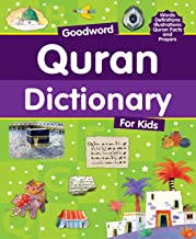 Goodword Quran Dictionary for Kids: Islamic Children's Books on the Quran, the Hadith and the Prophet Muhammad