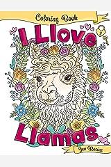 I Llove Llamas Coloring Book Paperback