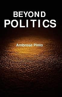 Beyond politics: Essays in Memory of Professor Sanjay Kumar Biswas