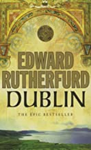 Dublin : The Epic Novel