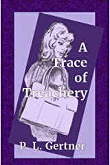 A Trace of Treachery (Caryn O'Neal Mystery Book 1) Kindle Edition