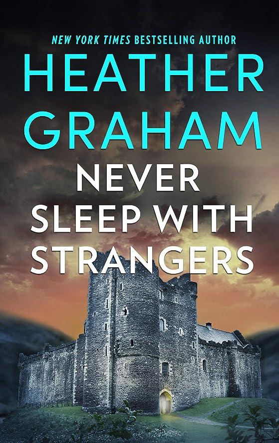 伝説軽く太陽Never Sleep With Strangers (English Edition)